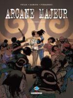 Arcane Majeur T6 : Strange days (0), bd chez Delcourt de Pécau, Damien, Fernandez