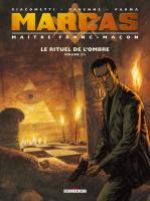 Marcas, maître franc-maçon – cycle 1 : Le rituel de l'ombre, T2 : Le rituel de l'ombre (0), bd chez Delcourt de Ravenne, Giacometti, Parma, Ullcer, Dumas, Ricci