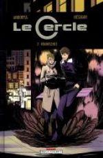 Le cercle T2 : Réminiscence (0), comics chez Delcourt de Andoryss, Nesskain