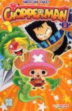 Chopperman T2, manga chez Kazé manga de Takei, Oda