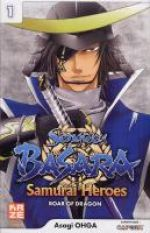 Sengoku Basara Samurai Heroes - Roar of dragon T1, manga chez Kazé manga de Ohga