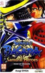 Sengoku Basara Samurai Heroes - Roar of dragon T2, manga chez Kazé manga de Ohga