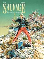 Sauvage T1 : Le spectre de Chapultepec (0), bd chez Casterman de Yann, Meynet