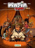 Mafia Tuno T2 : Don qui shoote (0), bd chez Bamboo de Richez, Stédo, BenBK