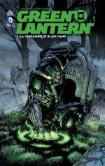 Green Lantern T2 : La vengeance de Black Hand (0), comics chez Urban Comics de Johns, Guedes, Calafiore, Mahnke, Woods, Aviña, Sinclair, Hi-fi colour