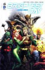 Brightest Day T1 : Secondes chances (0), comics chez Urban Comics de Johns, Tomasi, Prado, Reis, Gleason, Clark, Pasarin, Syaf, Sotelo, Steigerwald, Starr, Finch