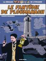 La brigade de l'étrange T1 : Le fantôme de Ploumanach (0), bd chez Albin Michel de Chanoinat, Marniquet