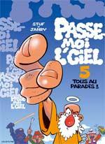 Passe moi l'ciel T5 : Tous au paradis (0), bd chez Dupuis de Janry, Stuf