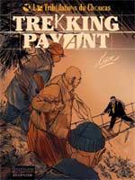 Les tribulations du choucas T1 : Trekking payant (0), bd chez Dupuis de Lax