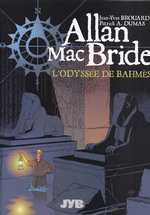 Allan McBride T1 : L'Odyssee de Bahmes (0), bd chez JYB-Aventures de Brouard, Dumas