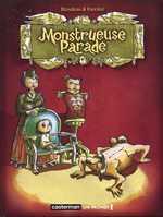 Monstrueuse parade, bd chez Casterman de Foerster, Blondeau