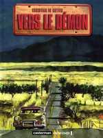 Vers le démon, bd chez Casterman de de Metter