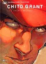 Chito Grant T2 : Les frères Palance (0), bd chez Emmanuel Proust Editions de Djian, Etien