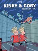 Kinky & Cosy T2 : Rincez-moi, SVP (0), bd chez Le Lombard de Nix