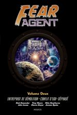 Fear Agent T2 : Entreprise de démolition / Conflit d'égo / Déphasé (0), comics chez Akileos de Remender, Moore, Hawthorne, Opeña, Dwyer, Madsen, Loughridge
