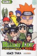 Rock Lee - les péripéties d'un ninja en herbe T3, manga chez Kazé manga de Taira