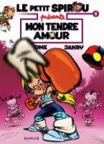 Le petit Spirou présente T5 : Mon tendre amour (0), bd chez Dupuis de Tome, Janry, de Becker