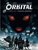 Orbital : Premières rencontres (0), bd chez Dupuis de Runberg, Bannister, Montllo, Pellé, Homs, Toledano