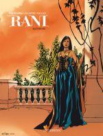 Rani T4 : Maïtresse (0), bd chez Le Lombard de Van Hamme, Alcante, Vallès, Favrelle