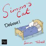 Simon's cat : Debout ! (0), comics chez Fleuve Noir de Tofield