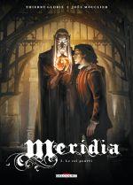 Méridia T3 : Le roi pourri (0), bd chez Delcourt de Gloris, Mouclier