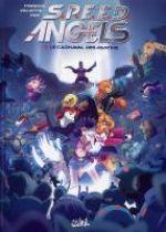 S.P.E.E.D. Angels T2 : Le carnaval des pantins (0), bd chez Soleil de Tarquin, Valente, Pop