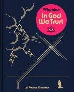 In god we trust, bd chez Les Requins Marteaux de Winshluss