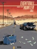 Eightball hunter T2 : Winner (0), bd chez Paquet de Callixte, Koeniguer