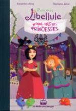 Princesse Libellule T2 : ...n'aime pas les princesses (0), bd chez La boîte à bulles de Arlène, Bellat