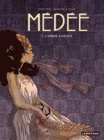 Médée (Peña) T1 : L'Ombre d'Hécate (0), bd chez Casterman de le Callet, Peña, Dumas, Badaroux-Denizon
