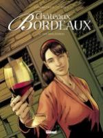 Châteaux Bordeaux T4 : Les Millésimes (0), bd chez Glénat de Corbeyran, Espé, Fogolin