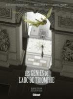 Les Génies de l'Arc de Triomphe, bd chez Glénat de Fonteneau, Millien, Arnoux