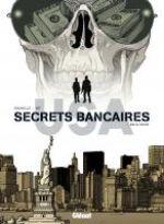 Secrets bancaires USA – cycle 3, T6, bd chez Glénat de Richelle, Hé, Lambin, Dupeyrat