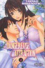 Dangereuse attraction T4, manga chez Ototo de Shigematsu