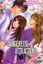 Dangereuse attraction T5, manga chez Ototo de Shigematsu