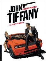 John Tiffany T1 : Le secret du bonheur (0), bd chez Le Lombard de Desberg, Panosian