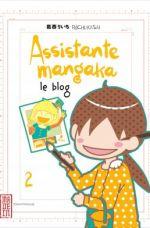 Assistante mangaka le blog T2, manga chez Kana de Kasai