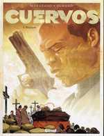 Cuervos T4 : Requiem (0), bd chez Glénat de Marazano, Durand