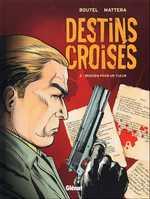 Destins Croisés T2 : Requiem pour un tueur (0), bd chez Glénat de Mattera, Boutel, Robert