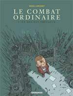 Le combat ordinaire T3 : Ce qui est précieux (0), bd chez Dargaud de Larcenet, Larcenet
