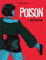 Cellule Poison T1 : Immersion (0), bd chez Dargaud de Astier