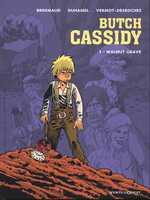 Butch Cassidy T1 : Walnut Graves (0), bd chez Vents d'Ouest de Brrémaud, Duhamel, Vermot-Desroches, Kness