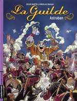La guilde T1 : Astraban (0), bd chez Casterman de Miroslav Dragan, Martin