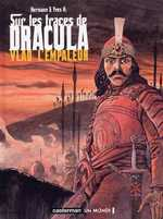 Sur les traces de Dracula T1 : Vlad l'empaleur, bd chez Casterman de H., Hermann