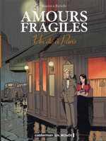 Amours fragiles T2 : Un été à Paris, bd chez Casterman de Richelle, Beuriot, Smulkowski