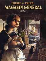Magasin général T1 : Marie (0), bd chez Casterman de Loisel, Tripp, Lapierre