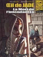Oeil de Jade T1 : La mort de l'intendant Lo (0), bd chez Les Humanoïdes Associés de Weber, Tenderini