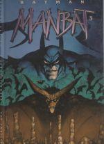 Batman - Manbat T3 : Les Troglodytes (0), comics chez Editions USA de Delano, Bolton
