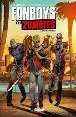 Fanboys vs. zombies T2 : Un appétit monstre (0), comics chez Glénat de Humphries, Turner, Gaylord, Andolfo, Sobreiro, Dotta, Cassata, Randolph