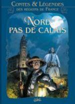 Contes et légendes T3 : Nord Pas-de-Calais (0), bd chez Soleil de Ozanam, Cossu, Sentenac, Pagot, le Bihan, Winoc, Libessart, Gihef, Angus, Vattani